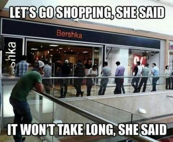 Let's go shopping, she said funny meme picture