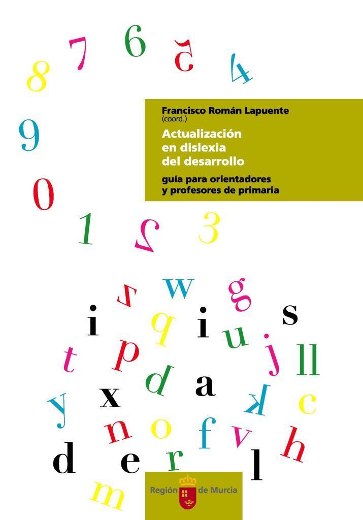 Actualización en dislexia del desarrollo:  Guía para orientadores y profesores de primaria