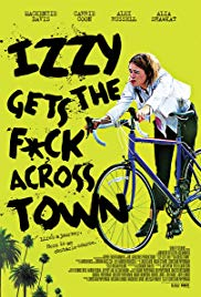 Watch Izzy Gets the Fuck Across Town Online Free 2018 Putlocker