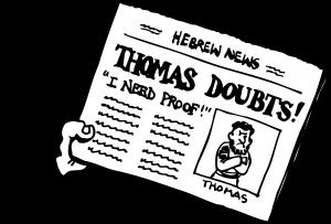 The Merry Catholic: Thomas Turns Doubt Into Faith