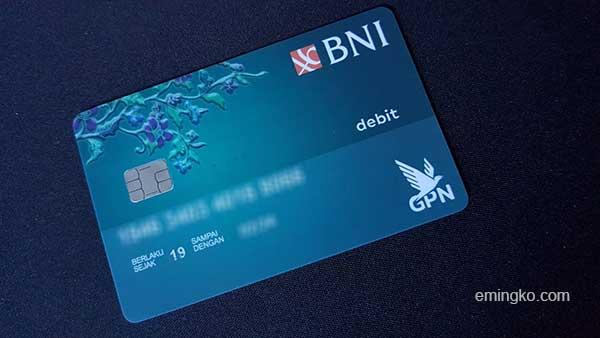 Biaya Buat Baru Kartu Debit GPN BNI