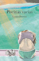 http://mariana-is-reading.blogspot.com/2017/09/piscinas-vacias-laura-ferrero.html