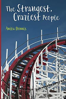 The Strangest, Craziest People - a hilarious and poignant novel by Anita Dennis