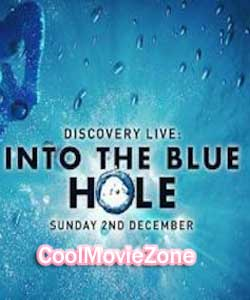 Into The Blue Hole (2018)