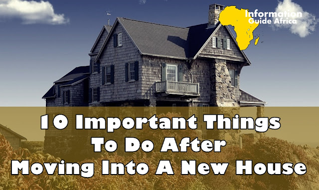 Important Things To Do After Moving Into A New House