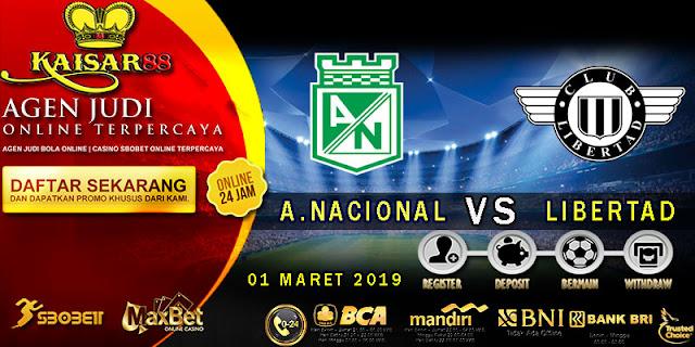PREDIKSI BOLA TERPERCAYA ATLETICO NACIONAL VS LIBERTAD 01 MARET 2019