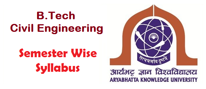 B Tech Civil Engineering Semester Wise Syllabus Of Aku