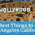 The Best Things to do in Los Angeles, California