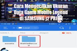 Cara Mengecilkan Ukuran Data Game Mobile Legend di SAMSUNG j2 PRIME