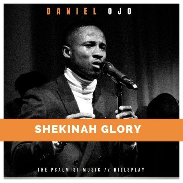 Music: Shekinah Glory - Daniel Ojo