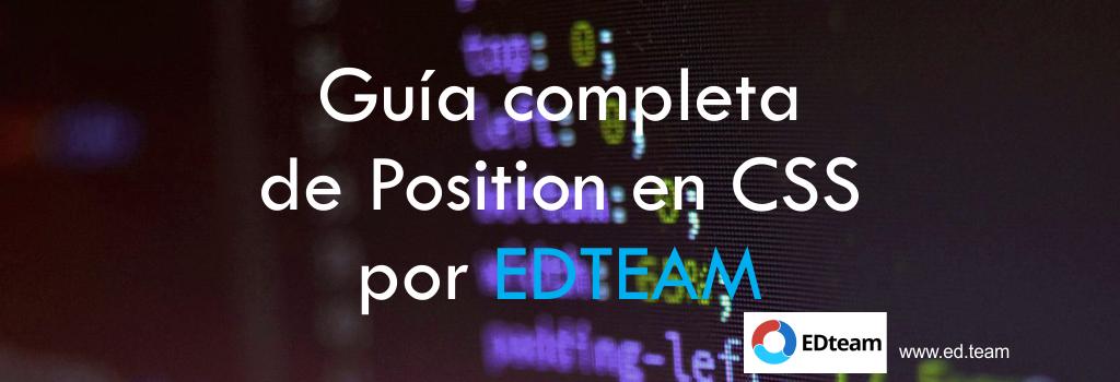 Guía completa de Position en CSS por EDTEAM