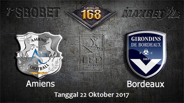 PREDIKSIBOLA - PREDIKSI TARUHAN BOLA AMIENS (N) VS BORDEAUX 22 OCTOBER 2017 (LIGUE 1)