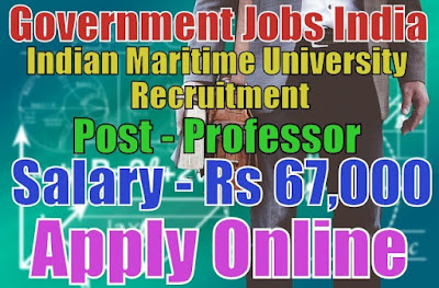 Indian Maritime University Recruitment