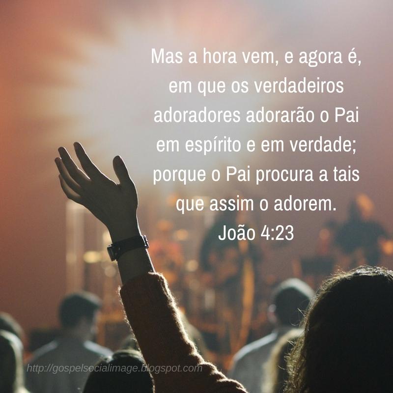 Imagem Com Frases Da Bíblia De Bom Dia - João 4.23