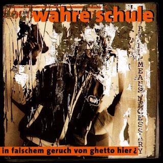 Wahre Schule - In Falschem Geruch Von Ghetto Hier (1996) (Alemania)