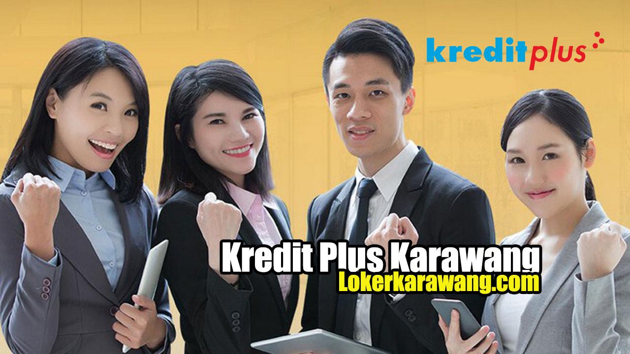 Lowongan Kerja Kredit Plus Karawang 2020