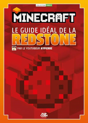 Minecraft, le guide idéal de la Redstone !