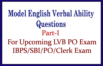 Model English questions for IBPS/SBI/PO/Clerk Exams