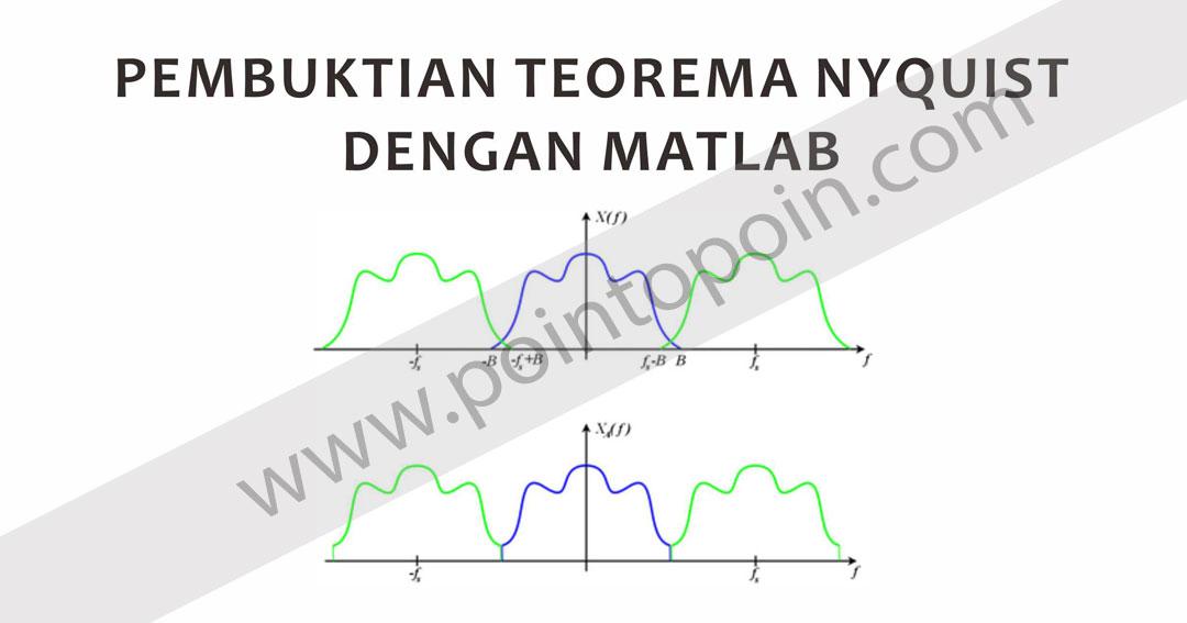 Pembuktian teorema nyquist dengan matlab pointopoin tempat pembuktian teorema nyquist dengan matlab pointopoin tempat belajar pemrograman ccuart Gallery