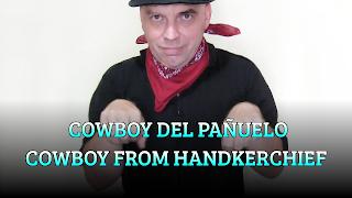 Cowboy del pañuelo, CHAPEAUGRAPHY, Cowboy from handkerchief