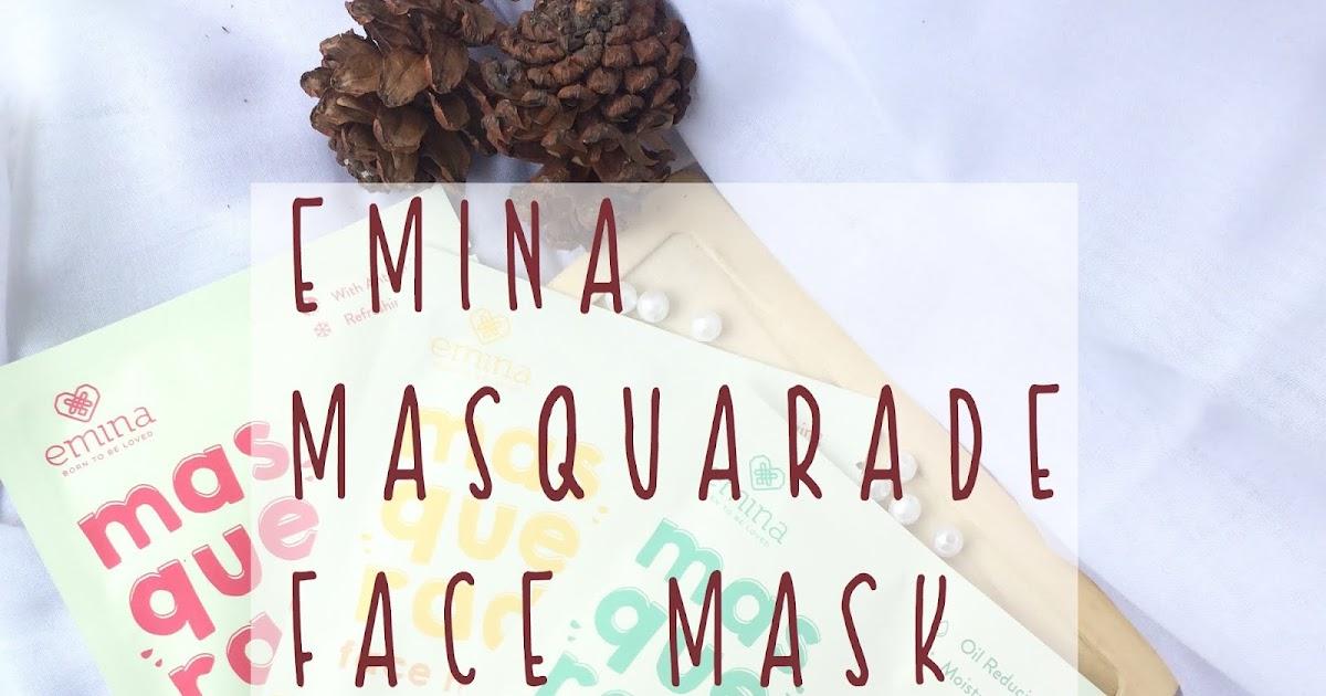 REVIEW EMINA MASQUERADE FACE MASK / Natrarahmani