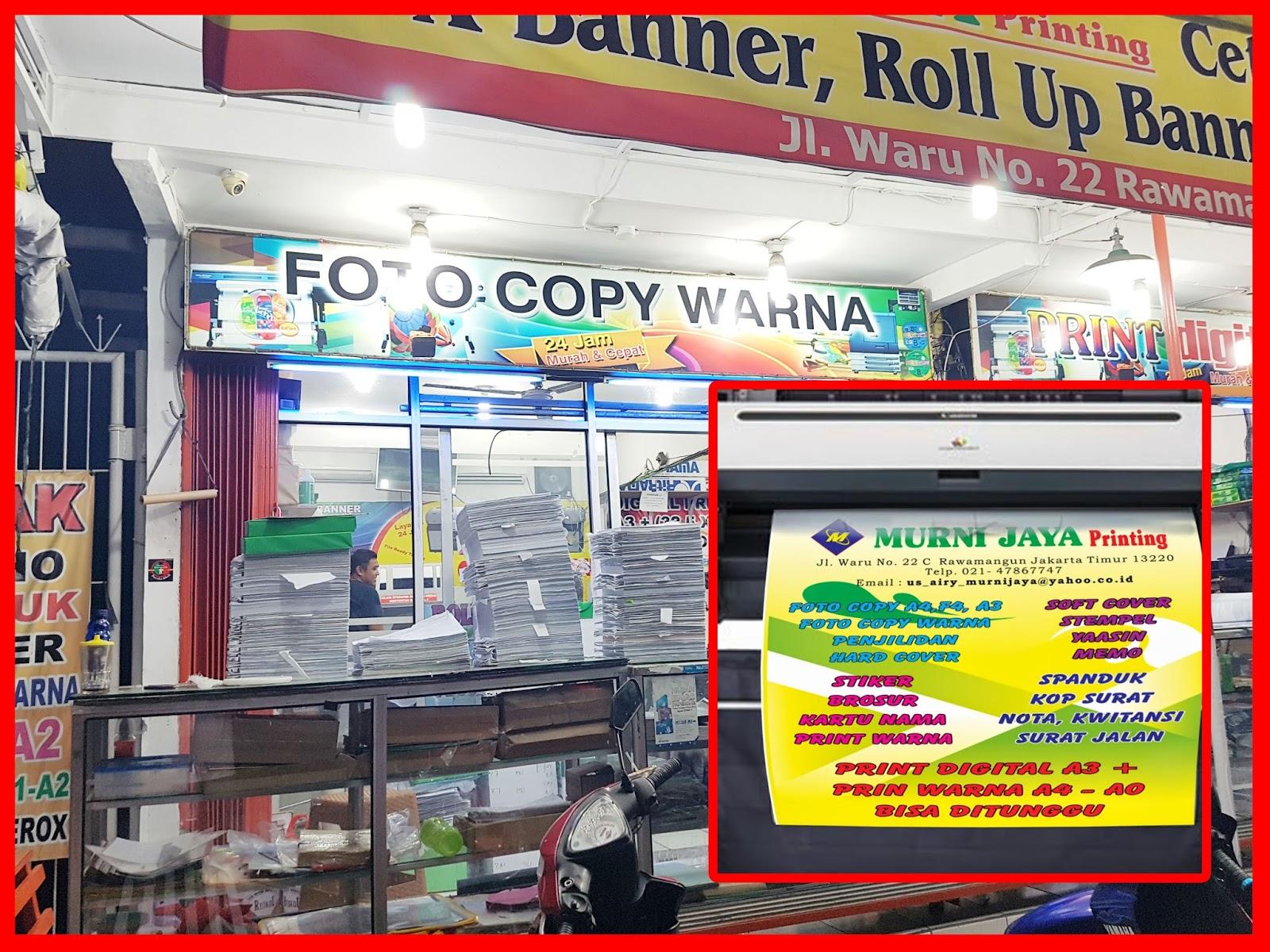 Murni Jaya Printing Jasa Fotocopy Penjilidan Cetak Spanduk Murah 24 Jam Di Jakarta Jasa Fotocopy Warna Layanan 24 Jam Di Jakarta