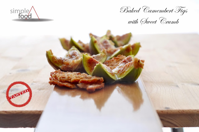 Baked Camembert Figs with Sweet Crumb ~ Simple Food