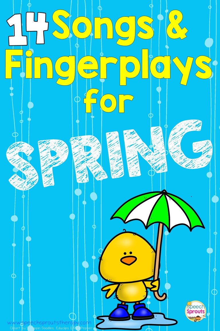 Speech Sprouts: 14 Preschool Songs and Fingerplays for Spring Speech