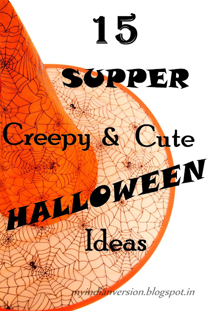 15 supper creep and cute halloween ideas