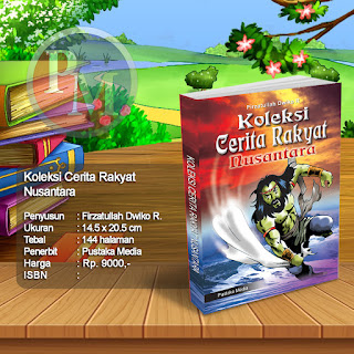 Koleksi Cerita Rakyat Nusantara | Rp. 9.000,-