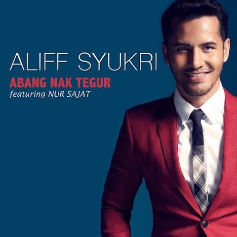Aliff Syukri - Abang Nak Tegur (feat. Nur Sajat) MP3
