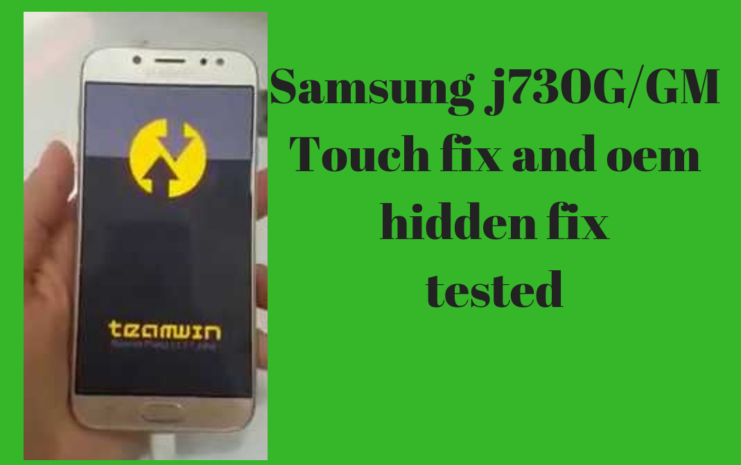 Samsung j730G Frp Remove And Touch Fix On Binary 5