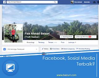 Facebook, Sosial Media Terbaik?