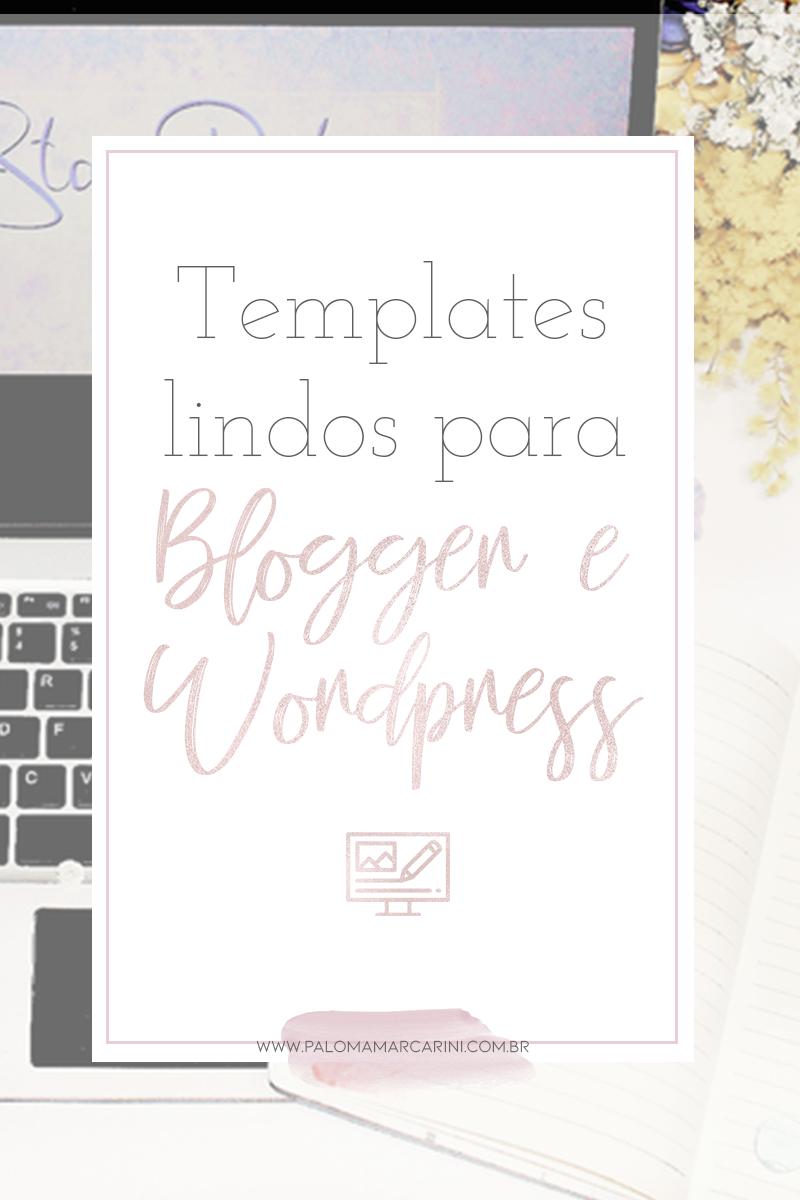 Templates lindos para Blogger e WordPress