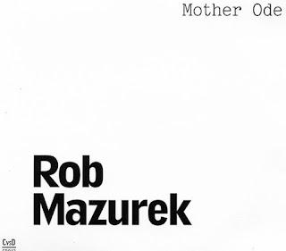 Rob Mazurek, Mother Ode