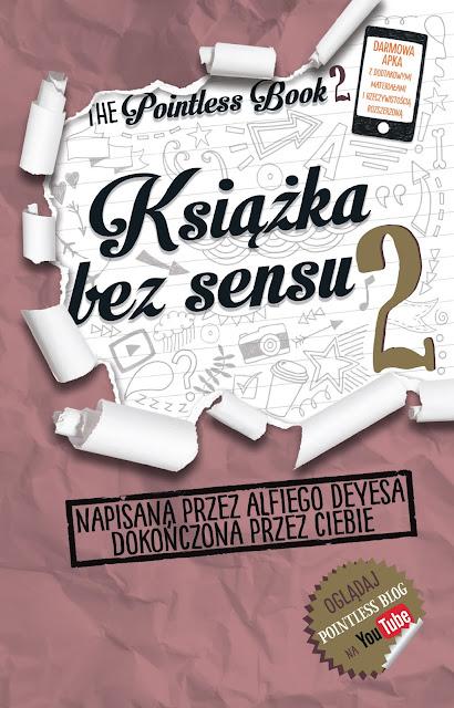 """""""Książka bez sensu 2"""" Alfie Deyes - ZAPOWIEDŹ WYDAWNICZA"""