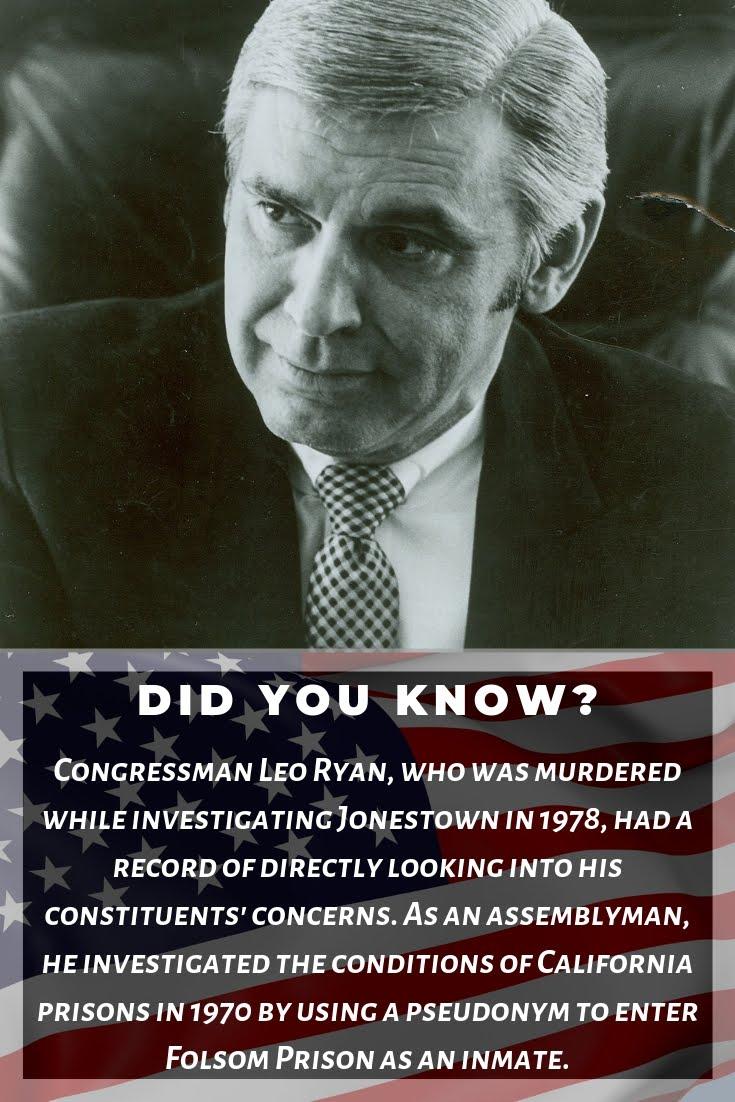 Congressman Leo Ryan used a pseudonym to enter Folsom Prison