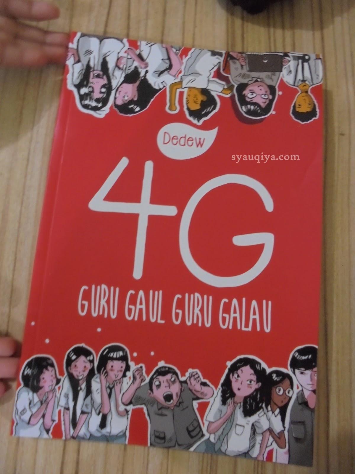 Book Review 4g Guru Gaul Galau Syauqiya Care Buku Judul Penulis Dewi Dedew Rieka Editor D Kurniawan Desain Sampul Dan Isi Candea Analinta Penata Letak Diyantomo