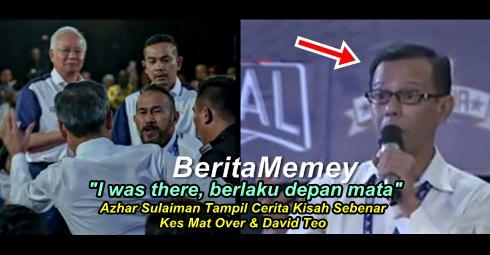 """I was there, berlaku depan mata"" - Azhar Sulaiman Tampil Cerita Kisah Sebenar Kes Mat Over & David Teo"