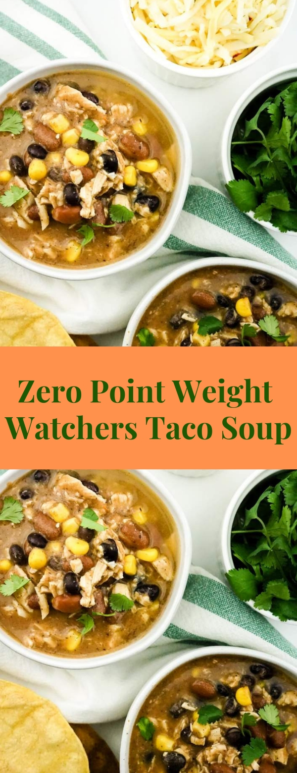Zero Point Weight Watchers Taco Soup #WEIGHTWACTCHERS #TACO #SOUPRECIPES