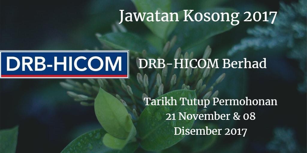 Jawatan Kosong DRB-HICOM Berhad  21 November - 08 Disember 2017