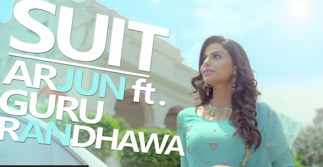 Suit Punjabi Song Lyrics Guru Randhawa, Arjun