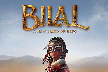 Bilal: A New Breed of Hero (2015) Sinopsis, Informasi