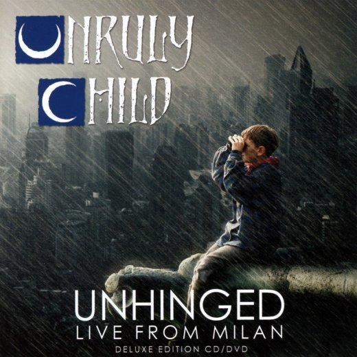 UNRULY CHILD - Unhinged, Live From Milan (2018) full
