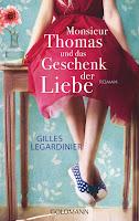 http://leseglueck.blogspot.de/2017/08/monsieur-thomas-und-das-geschenk-der.html