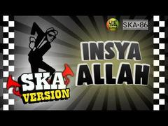 SKA 86 - Insya Allah (Versi Reggae)