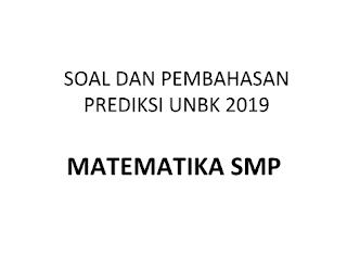 Latihan Soal UNBK SMP 2019 Matematika