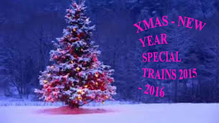 Christmas 2015 and New year 2016 Special Trains