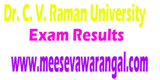 Dr. C. V. Raman University Non Technical 2016 Exam Results