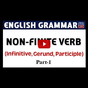 Non - Finite Verb | Gerund - Infinite - Participle | Basic English Grammar | All Competitive Exams
